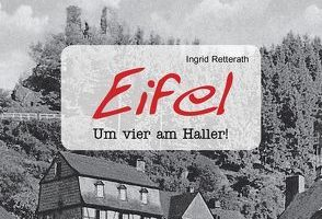 Eifel - um vier am Haller!