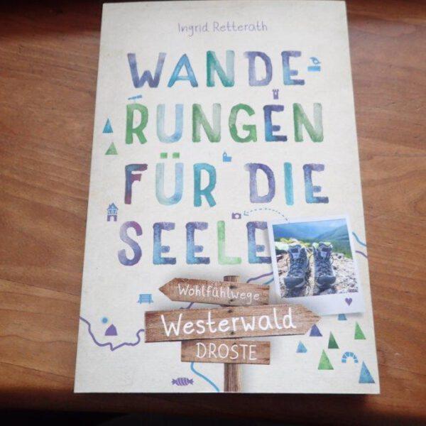 Gut für die Seele: der Westerwald